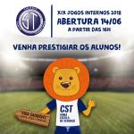 É nesta quinta (14/06)! Abertura dos XIX Jogos Internos do CST 2018.