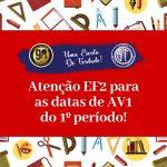 Calendário de Avaliações do Ensino Fundamental II – AV1 do 1º Período – 2019.