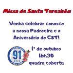 Missa por Santa Terezinha e Aniversário do CST  91 anos - Venha celebrar conosco!