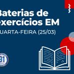 ATIVIDADES EXTRAS ENSINO MÉDIO (QUARTA-FEIRA 25/03)
