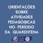 ATENÇÃO! Orientações para o desenvolvimento de nossas atividades educacionais. LEIAM!